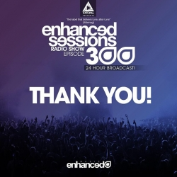 Huge thanks to everyone that tuned in and supported the 300 episodes!! #EnhancedSessions