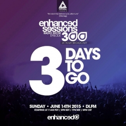 Just 3 days to go! #enhanced #radio #enhancedsessions #24hr #broadcast #difm #mainstage #300 @tritonal @will_holland @estivamusic @juventamusic All the info & set times at enhancedmusic.com