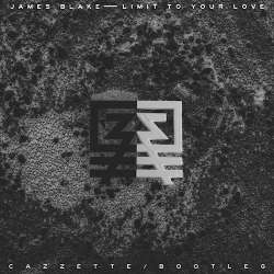 Limit To Your Love (Cazzette Bootleg)