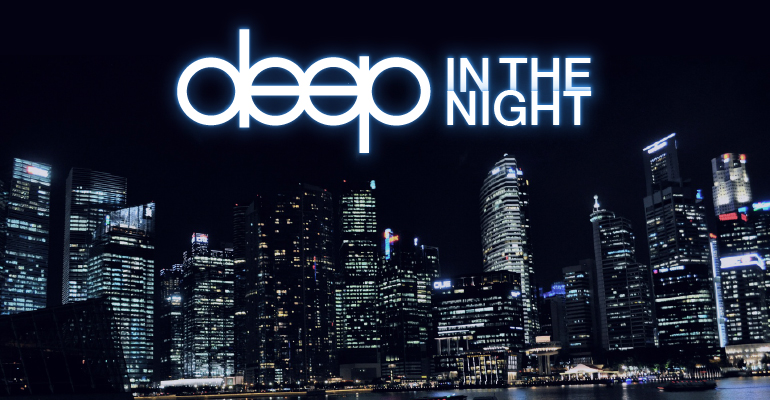 Deep In The Night