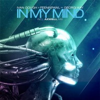 In My Mind (Axwell Remix)
