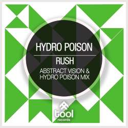 Rush (Abstract Vision & Hydro Poison Mix)
