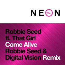 Come Alive (Robbie Seed & Digital Vision Remix)